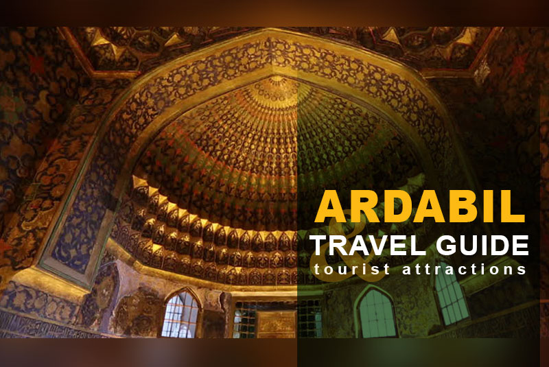 Ardabil Tourist Attractions