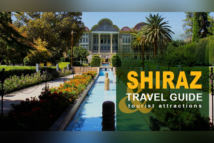 Shiraz Travel Guide and Tourist Attractions