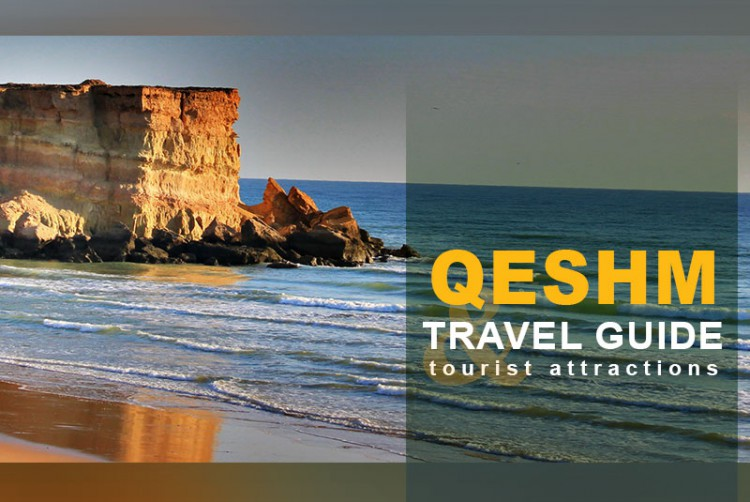 Qeshm Travel Guide and Tourist Attractions