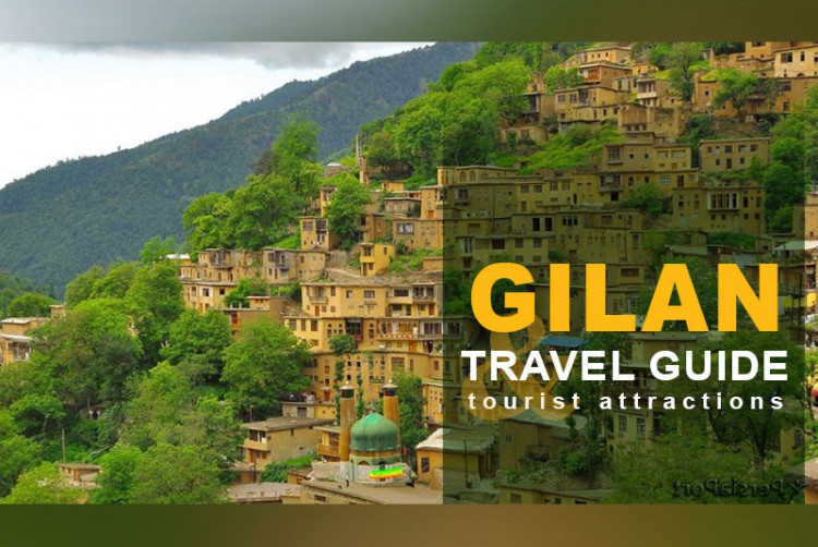 Gilan Travel Guide and Tourist Attractions